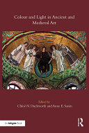 Pdf Colour and Light in Ancient and Medieval Art