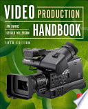 Video Production Handbook Book PDF