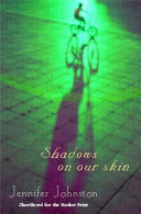 Shadows on our Skin
