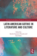 Latin American Gothic in Literature and Culture
