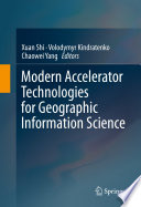Modern Accelerator Technologies for Geographic Information Science Book