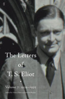 The Letters of T  S  Eliot Volume 7  1934   1935