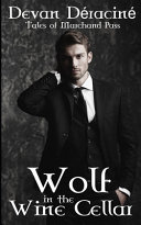 Wolf in the Wine Cellar