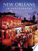 New Orleans in Photographs