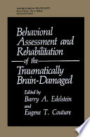 Behavioral Assessment And Rehabilitation Of The Traumatically Brain Damaged Book PDF