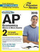 Cracking the AP Economics Macro   Micro Exams  2015 Edition Book