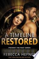 A Timeline Restored Book