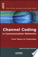Channel Coding in Communication Networks