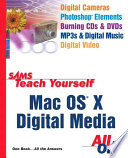 Sams Teach Yourself Mac Os X Digital Media All In One