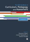 The SAGE Handbook of Curriculum  Pedagogy and Assessment