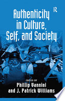 Authenticity in Culture  Self  and Society