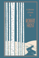A Collection of Poems by Robert Frost Pdf/ePub eBook