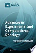 Advances in Experimental and Computational Rheology