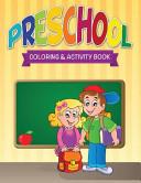 Preschool Coloring   Activity Book
