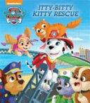 Nickelodeon Paw Patrol Itty-Bitty Kitty Rescue