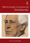 The Routledge Companion to Stanislavsky