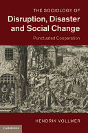 The Sociology of Disruption, Disaster and Social Change