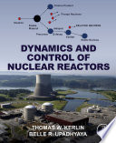 Dynamics And Control Of Nuclear Reactors Book PDF