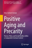 Positive Aging and Precarity