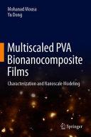 Multiscaled PVA Bionanocomposite Films Book