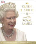 Queen Elizabeth II and the Royal Family