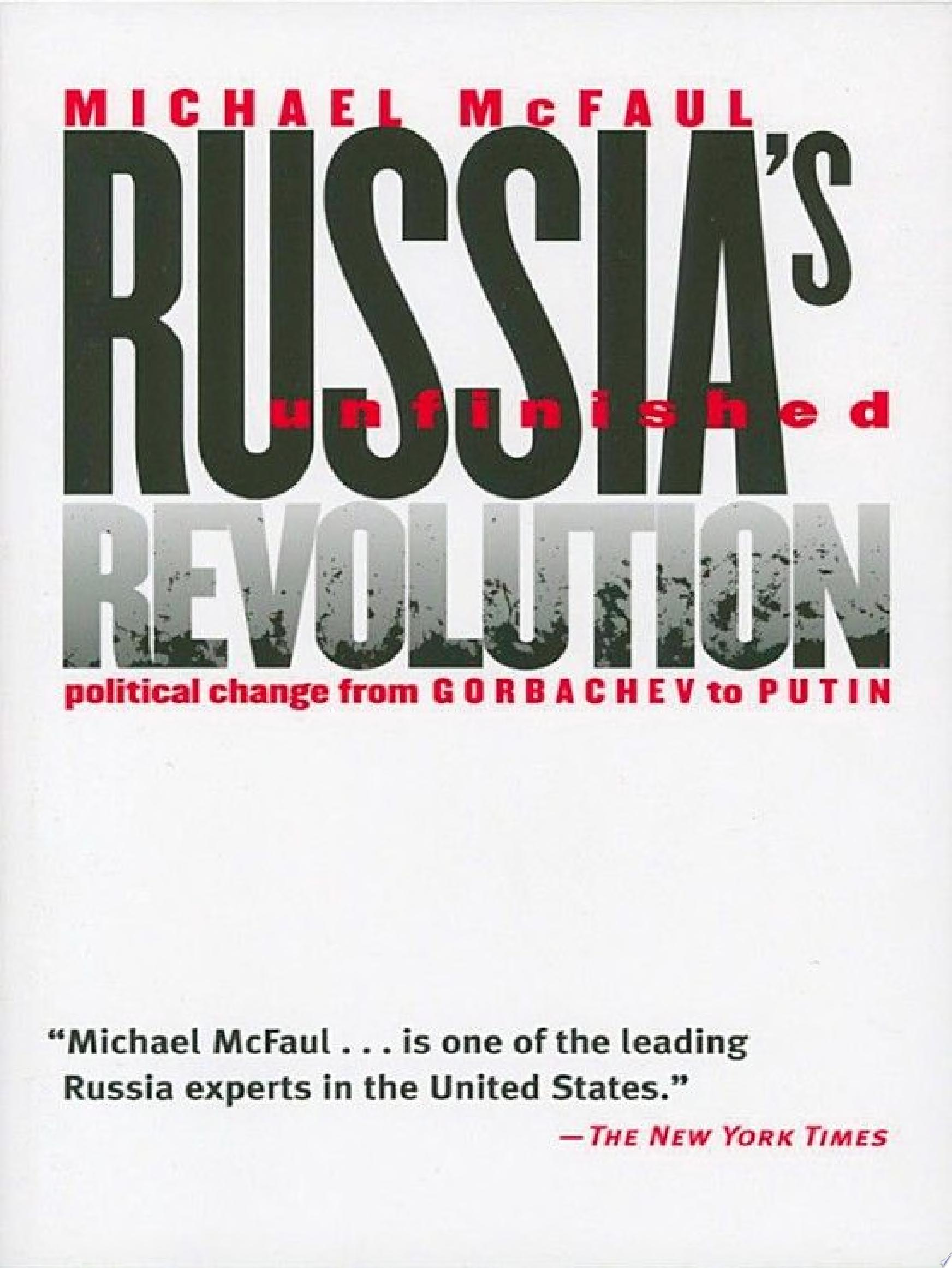 Russia s Unfinished Revolution