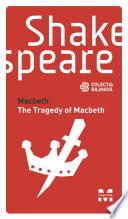 Macbeth   The Tragedy of Macbeth  Edi  ie bilingv