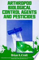 Arthropod Biological Control Agents and Pesticides