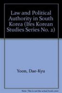 Law and Political Authority in South Korea Book