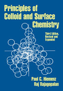 Principles of Colloid and Surface Chemistry  Revised and Expanded