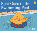 Spot Goes to the Swimming Pool Book PDF