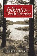 Folk Tales of the Peak District