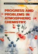 Progress and Problems in Atmospheric Chemistry