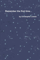 Remember the first time...