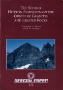 The Second Hutton Symposium on the Origin of Granites and Related Rocks