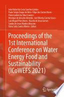Proceedings of the 1st International Conference on Water Energy Food and Sustainability  ICoWEFS 2021