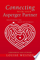 Connecting With Your Asperger Partner Book