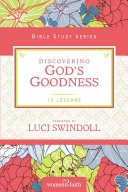 Discovering God s Goodness Book