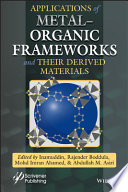 Applications of Metal Organic Frameworks and Their Derived Materials Book