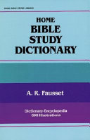 Home Bible Study Dictionary