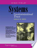 High-yield Systems Gastrointestinal Tract