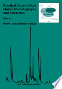 Practical Supercritical Fluid Chromatography and Extraction