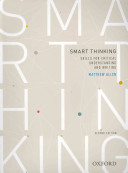 Smart thinking  Skills for critical understanding and writing  Second Edition   Re issue