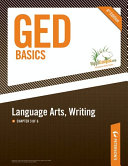 GED Basics: Language Arts, Writing