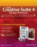 Adobe Creative Suite 4 Design Premium Digital Classroom Book And Video Training