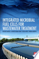 Integrated Microbial Fuel Cells for Wastewater Treatment Book