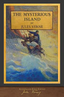 The Mysterious Island  Illustrated First Edition