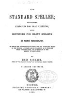Standard Speller; Containing Exercises for Oral and Silent Spellng