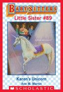 Karen's Unicorn (Baby-Sitters Little Sister #89) Pdf/ePub eBook