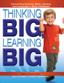 Thinking Big, Learning Big: Connecting Science, Math, Literacy, and ...